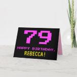 [ Thumbnail: Fun, Nerdy, Geeky, Pink, 8-Bit Style 79th Birthday Card ]