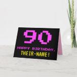 [ Thumbnail: Fun, Nerdy, Geeky, Pink, 8-Bit Style 90th Birthday Card ]