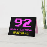 [ Thumbnail: Fun, Nerdy, Geeky, Pink, 8-Bit Style 92nd Birthday Card ]