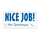 "[ Thumbnail: Fun ""Nice Job!"" + Teacher Name Rubber Stamp ]"