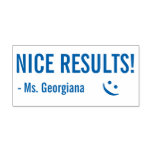 "[ Thumbnail: Fun ""Nice Results!"" Tutor Rubber Stamp ]"