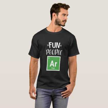 Fun People Are Gone (Argon) T-Shirt