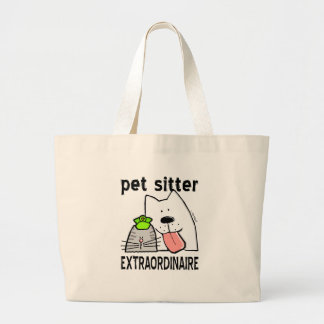 Fun Pet Sitter Extraordinaire Large Tote Bag