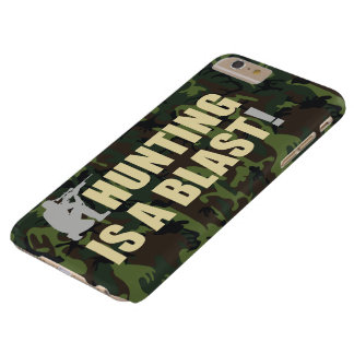 Fun phrase for all hunters: Hunting is a blast, Barely There iPhone 6 Plus Case