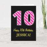 "[ Thumbnail: Fun Pink Striped ""10""; Happy 10th Birthday; Name Card ]"