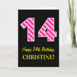"[ Thumbnail: Fun Pink Striped ""14""; Happy 14th Birthday; Name Card ]"