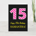"[ Thumbnail: Fun Pink Striped ""15""; Happy 15th Birthday; Name Card ]"