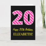 "[ Thumbnail: Fun Pink Striped ""20""; Happy 20th Birthday; Name Card ]"