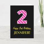 "[ Thumbnail: Fun Pink Striped ""2""; Happy 2nd Birthday; Name Card ]"