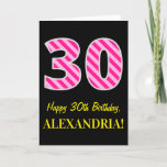 "[ Thumbnail: Fun Pink Striped ""30""; Happy 30th Birthday; Name Card ]"