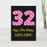 "[ Thumbnail: Fun Pink Striped ""32""; Happy 32nd Birthday; Name Card ]"