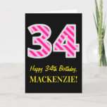 "[ Thumbnail: Fun Pink Striped ""34""; Happy 34th Birthday; Name Card ]"