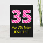 "[ Thumbnail: Fun Pink Striped ""35""; Happy 35th Birthday; Name Card ]"