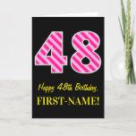 "[ Thumbnail: Fun Pink Striped ""48""; Happy 48th Birthday; Name Card ]"