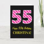 "[ Thumbnail: Fun Pink Striped ""55""; Happy 55th Birthday; Name Card ]"