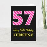 "[ Thumbnail: Fun Pink Striped ""57""; Happy 57th Birthday; Name Card ]"