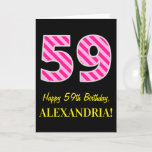 "[ Thumbnail: Fun Pink Striped ""59""; Happy 59th Birthday; Name Card ]"