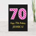 "[ Thumbnail: Fun Pink Striped ""70""; Happy 70th Birthday; Name Card ]"