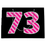 "[ Thumbnail: Fun Pink Striped ""73""; Happy 73rd Birthday; Name Gift Bag ]"