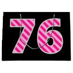 "[ Thumbnail: Fun Pink Striped ""76""; Happy 76th Birthday; Name Gift Bag ]"