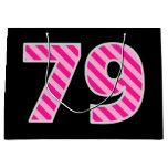 "[ Thumbnail: Fun Pink Striped ""79""; Happy 79th Birthday; Name Gift Bag ]"