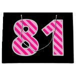 "[ Thumbnail: Fun Pink Striped ""81""; Happy 81st Birthday; Name Gift Bag ]"