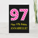 "[ Thumbnail: Fun Pink Striped ""97""; Happy 97th Birthday; Name Card ]"