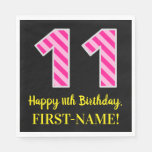 "[ Thumbnail: Fun Pink Stripes ""11""; Happy 11th Birthday; Name Napkins ]"