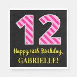 """[ Thumbnail: Fun Pink Stripes """"12""""; Happy 12th Birthday; Name Napkins ]"""