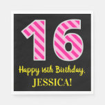 "[ Thumbnail: Fun Pink Stripes ""16""; Happy 16th Birthday; Name Napkins ]"