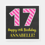 "[ Thumbnail: Fun Pink Stripes ""17""; Happy 17th Birthday; Name Napkins ]"
