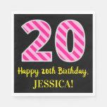 """[ Thumbnail: Fun Pink Stripes """"20""""; Happy 20th Birthday; Name Napkins ]"""
