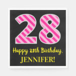 "[ Thumbnail: Fun Pink Stripes ""28""; Happy 28th Birthday; Name Napkins ]"