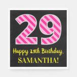 """[ Thumbnail: Fun Pink Stripes """"29""""; Happy 29th Birthday; Name Napkins ]"""