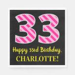 """[ Thumbnail: Fun Pink Stripes """"33""""; Happy 33rd Birthday; Name Napkins ]"""