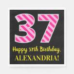 """[ Thumbnail: Fun Pink Stripes """"37""""; Happy 37th Birthday; Name Napkins ]"""