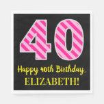 """[ Thumbnail: Fun Pink Stripes """"40""""; Happy 40th Birthday; Name Napkins ]"""