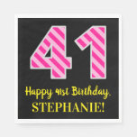 """[ Thumbnail: Fun Pink Stripes """"41""""; Happy 41st Birthday; Name Napkins ]"""