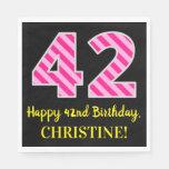 """[ Thumbnail: Fun Pink Stripes """"42""""; Happy 42nd Birthday; Name Napkins ]"""