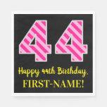 """[ Thumbnail: Fun Pink Stripes """"44""""; Happy 44th Birthday; Name Napkins ]"""