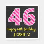 """[ Thumbnail: Fun Pink Stripes """"46""""; Happy 46th Birthday; Name Napkins ]"""