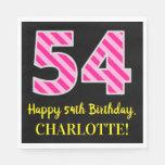 """[ Thumbnail: Fun Pink Stripes """"54""""; Happy 54th Birthday; Name Napkins ]"""