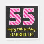 """[ Thumbnail: Fun Pink Stripes """"55""""; Happy 55th Birthday; Name Napkins ]"""