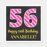 """[ Thumbnail: Fun Pink Stripes """"56""""; Happy 56th Birthday; Name Napkins ]"""