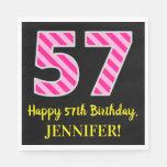 """[ Thumbnail: Fun Pink Stripes """"57""""; Happy 57th Birthday; Name Napkins ]"""
