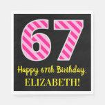 """[ Thumbnail: Fun Pink Stripes """"67""""; Happy 67th Birthday; Name Napkins ]"""