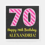 """[ Thumbnail: Fun Pink Stripes """"70""""; Happy 70th Birthday; Name Napkins ]"""
