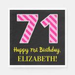 """[ Thumbnail: Fun Pink Stripes """"71""""; Happy 71st Birthday; Name Napkins ]"""