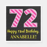 """[ Thumbnail: Fun Pink Stripes """"72""""; Happy 72nd Birthday; Name Napkins ]"""
