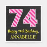 """[ Thumbnail: Fun Pink Stripes """"74""""; Happy 74th Birthday; Name Napkins ]"""
